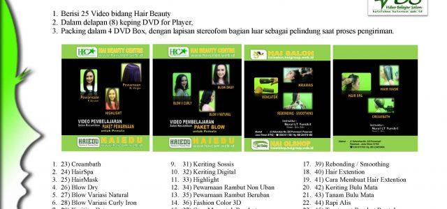 """PAKET II """"HAIR BEAUTY"""" : Rp 500.000  Berisi 25 Video bidang Hair Beauty Dalam delapan (8) keping DVD for Player, Packing dalam 4 DVD Box, dengan lapisan stereofom bagian […]"""
